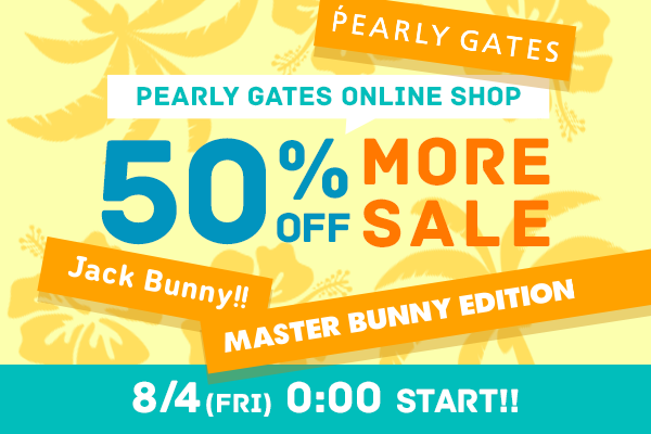PEARLY GATES ONLINE SHOP MORE SALE スタート!!