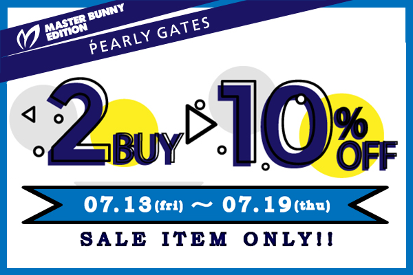 PEARLY GATES & MASTER BUNNY EDITION 2BUY10%OFF 開催中