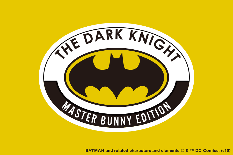 【MASTER BUNNY EDITION ×BATMAN】Special Collaboration Start!!!